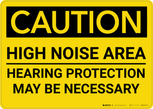 Caution: PPE High Noise Area Hearing Protection Necessary - Wall Sign