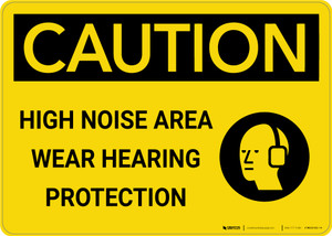 Caution: PPE High Noise Area Wear Hearing Protection with Graphic - Wall Sign