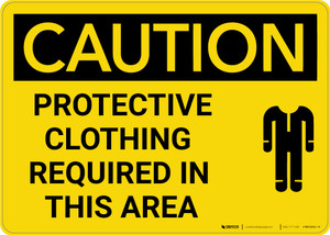 Caution: PPE Protective Clothing Required in This Area - Wall Sign