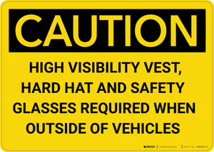Caution: PPE High Vis Vest Hard Hat Glasses Required - Wall Sign