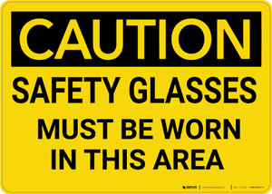 Caution: PPE Safety Glasses Must Be Worn in This Area - Wall Sign