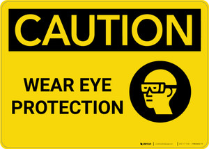 Caution: PPE Wear Eye Protection With Graphic - Wall Sign