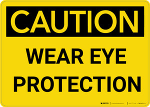 Caution: PPE Wear Eye Protection - Wall Sign
