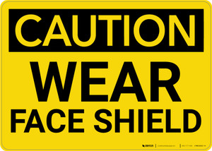 Caution: PPE Wear Face Shield - Wall Sign