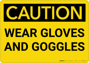 Caution: PPE Wear Gloves and Goggles - Wall Sign