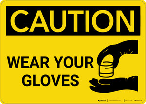 Caution: PPE Wear Your Gloves With Graphic - Wall Sign