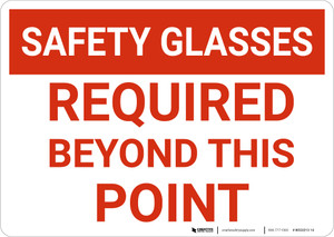 Caution: Safety Glasses Required Beyond This Point - Wall Sign