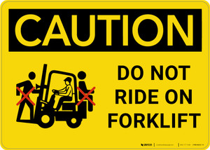 Caution: Do Not Ride On Forklift - Wall Sign