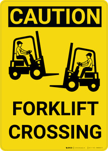 Caution: Forklift Crossing Vertical with Graphic - Wall Sign