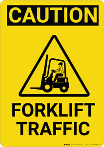 Caution: Forklift Traffic Vertical with Graphic - Wall Sign