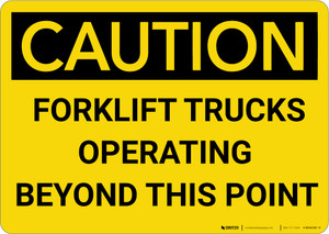Caution: Forklift Trucks Operating Beyond This Point - Wall Sign