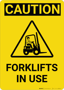 Caution: Forklifts In Use Vertical with Graphic - Wall Sign