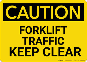 Caution: Forklift Traffic Keep Clear - Wall Sign