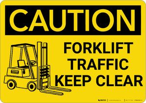 Caution: Forklift Traffic Keep Clear with Graphic - Wall Sign