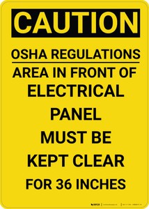 Caution: OSHA Regulations Electrical Panel 36 Inches - Wall Sign