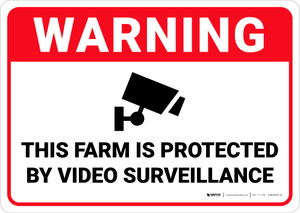 Warning: Farm Is Protected By Video Surveillance - Wall Sign