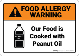 Warning: Food Is Cooked With Peanut Oil Allergy - Wall Sign