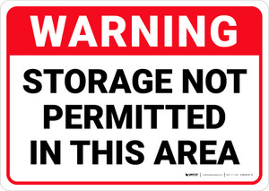 Warning: Storage Not Permitted in This Area - Wall Sign