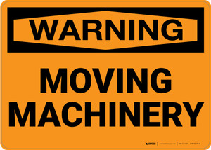 Warning: Moving Machinery - Wall Sign