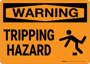 Warning: Tripping Hazard - Wall Sign