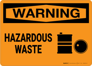 Warning: Hazardous Waste With Graphic - Wall Sign