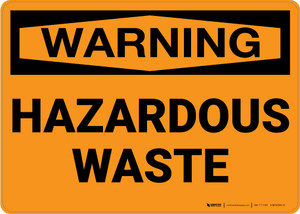 Warning: Hazardous Waste - Wall Sign