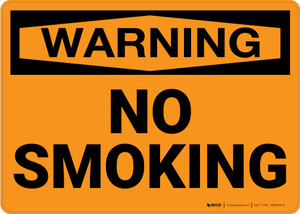 Warning: No Smoking - Wall Sign
