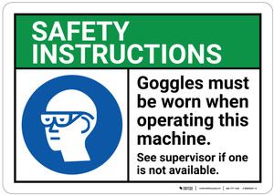 Safety First: Goggles Must Be Worn Operating Machine ANSI - Wall Sign