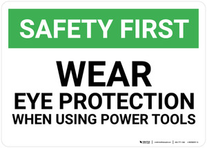 Safety First: Wear Eye Protection When Using Power Tools - Wall Sign