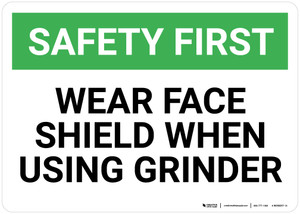 Safety First: Wear Face Shield When Using Grinder - Wall Sign