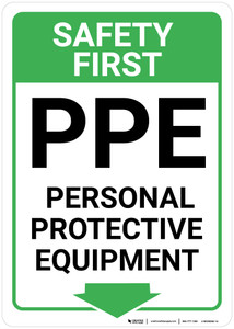 Safety First: PPE Personal Protective Equipment Below Arrow Down - Wall Sign