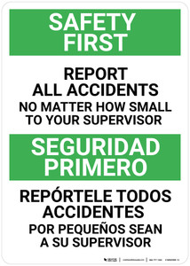 Safety First: Report All Accidents No Matter How Small Bilingual Spanish - Wall Sign