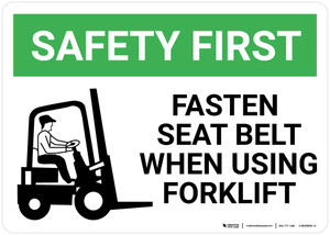 Safety First: Fasten Seat Belt When Using Forklift - Wall Sign