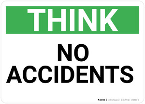 Think: No Accidents - Wall Sign