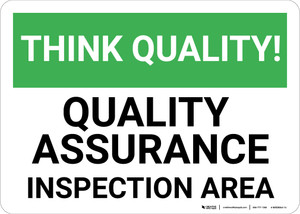 Think Quality: Quality Assurance Inspection Area - Wall Sign