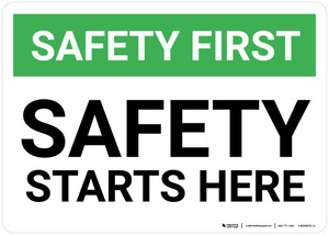Safety First: Safety Starts Here - Wall Sign