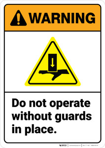 Warning: Do Not Operate Without Guards In Place ANSI - Wall Sign