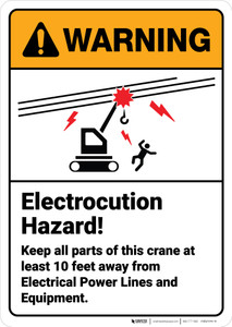 Warning: Electrocution Hazard Keep Parts Away From Crane ANSI - Wall Sign