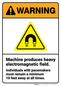 Warning: Machine Produces Heavy Electromagnetic Field ANSI - Wall Sign