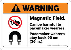 Warning: Magnetic Field Peacemaker Wearers Stay Back ANSI - Wall Sign