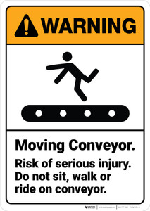 Warning: Moving Conveyor Risk Of Serious Injury ANSI - Wall Sign