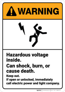 Warning: Hazardous Voltage Inside Can Shock Burn or Cause Death ANSI - Wall Sign