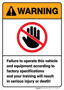 Warning: Vehicle and Equipment Operation Safety ANSI - Wall Sign