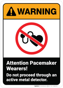 Warning: Attention Pacemaker Wearers Do Not Proceed ANSI - Wall Sign