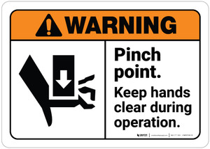 Warning: Pinch Point Keep Hands Clear During Operation ANSI - Wall Sign