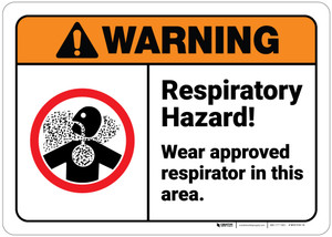 Warning: Respiratory Hazard Wear Approved Respirator In Area ANSI - Wall Sign