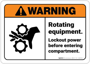 Warning: Rotating Equipment Lockout Power Before Entering ANSI - Wall Sign