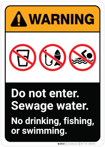 Warning: Sewage Water Dont Enter No Drinking Fishing Swimming ANSI - Wall Sign