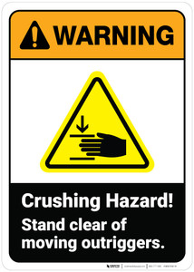 Warning: Crush Hazard Stand Clear of Outriggers ANSI - Wall Sign