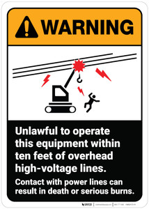 Warning: Unlawful To Operate Equipment High Voltage Lines ANSI - Wall Sign